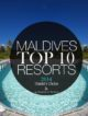 TOP 10 Maldives Luxury Resorts 2014