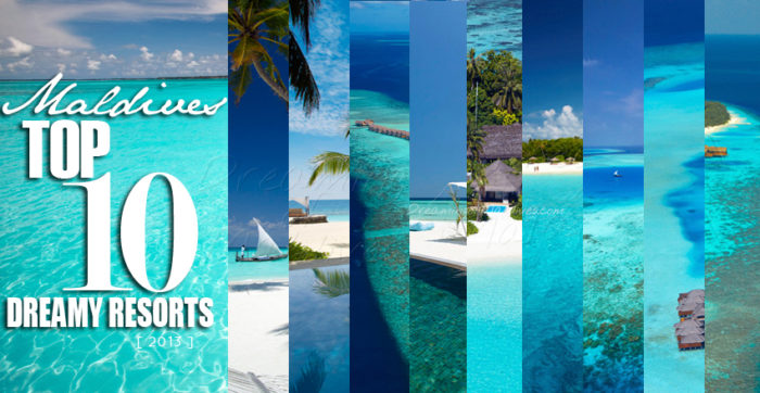Maldives TOP 10 Resorts 2013