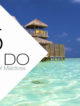 TOP 5 Things TO DO at Gili Lankanfushi Maldives