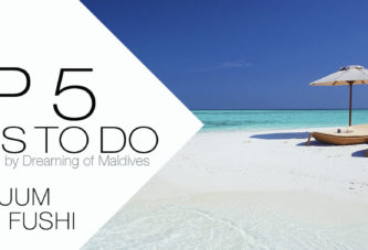 5 TOP Things To Do at Per Aquum Huvafen Fushi