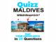 travel Quiz Maldives Which resort is it ?