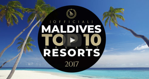 video of the TOP 10 Maldives Best Resorts 2017 Official Video by Dreaming of Maldives