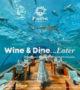 Visit Maldives COVID_19 campaign Wine and Dine Later