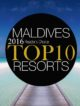 2016 Maldives Best Luxury resorts . TOP DREAMY RESORTS