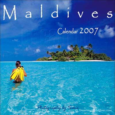 Islands Wall Calendar Maldives. Dreaming of Maldives Edition 2007