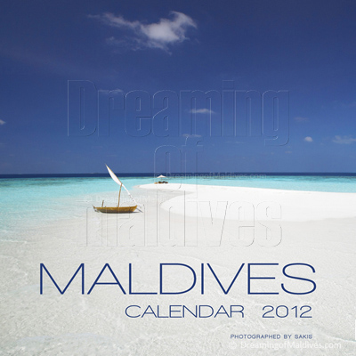 Islands Wall Calendar Maldives. Dreaming of Maldives Edition 2012