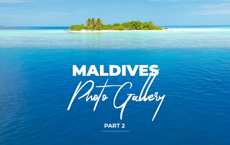 Maldives Islands Photo Gallery part 2
