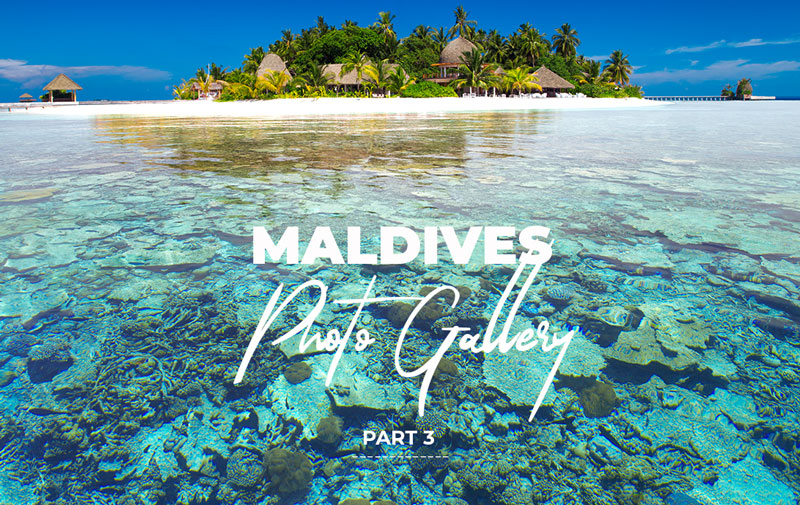 Maldives Islands Photo Gallery part 3