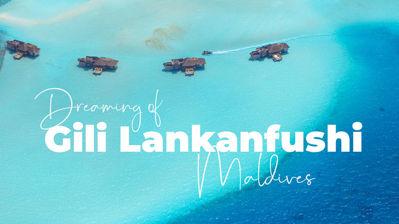 Gili Lankanfushi Maldives Resort Dreamy Video. Highlights