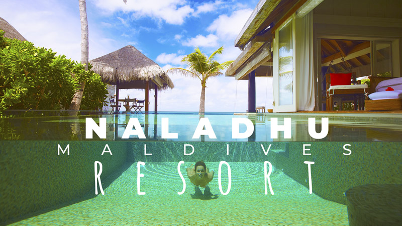 Naladhu Maldives Resort Dreamy Video. Highlights