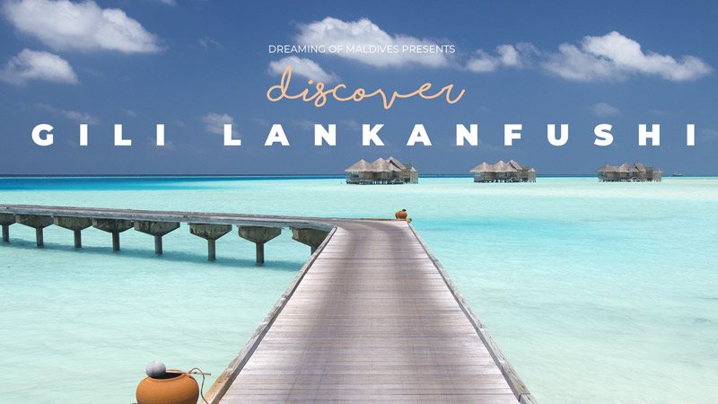 Gili Lankanfushi Maldives Resort Full Video