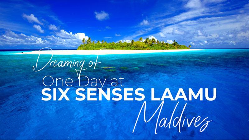 Six Senses Laamu Maldives Resort Dreamy Video. Highlights