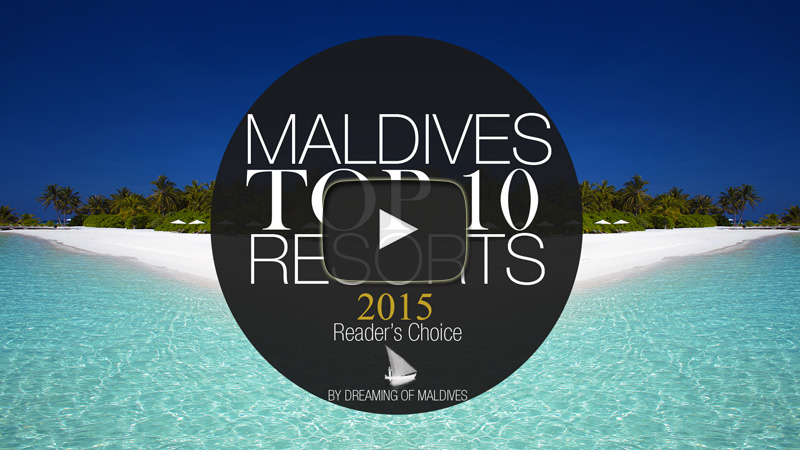 TOP 10 Best Maldives Resorts 2015 Official Video
