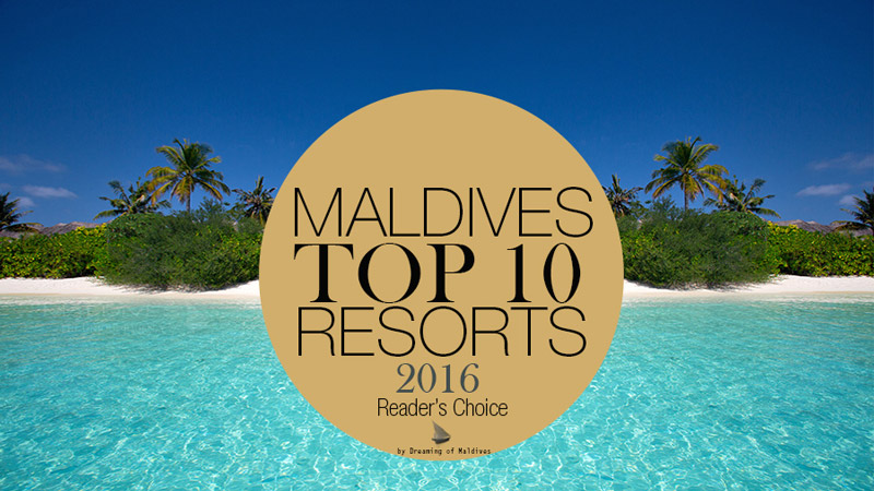 TOP 10 Maldives Resorts 2016